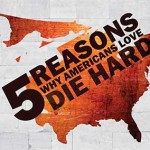 [Infographic] 5 Reasons Die Hard 5.0 Will Earn Hard Cash