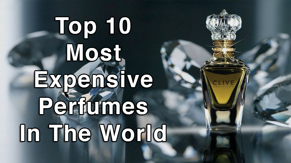 Top 10 Most Expensive Perfumes In The World Chanel No 5 Is Not The