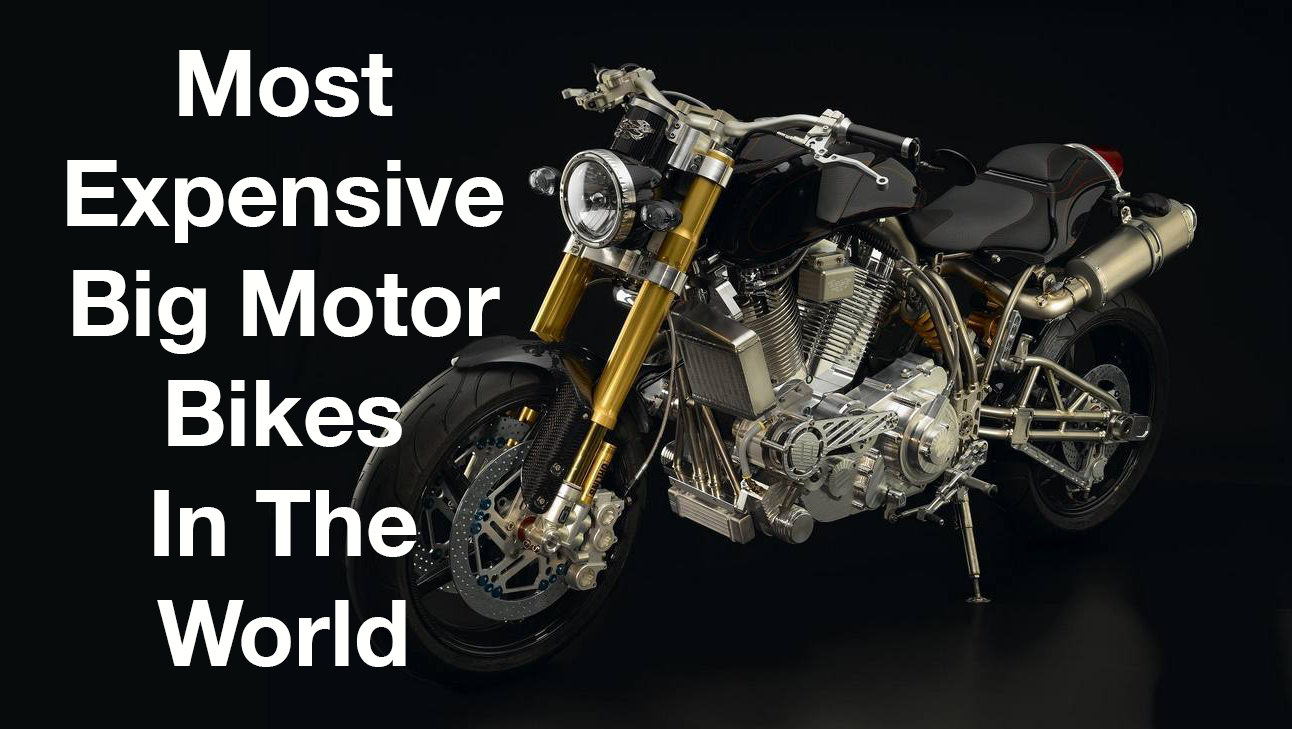 b4416ce77fa 10 Most Expensive Big Motor Bikes In The World: Is Harley Davidson Still A  Top Brand? - Financesonline.com