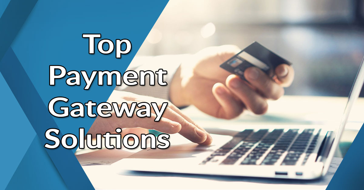 15 Popular Payment Gateway Solutions: Which One Is the Best? - Financesonline.com