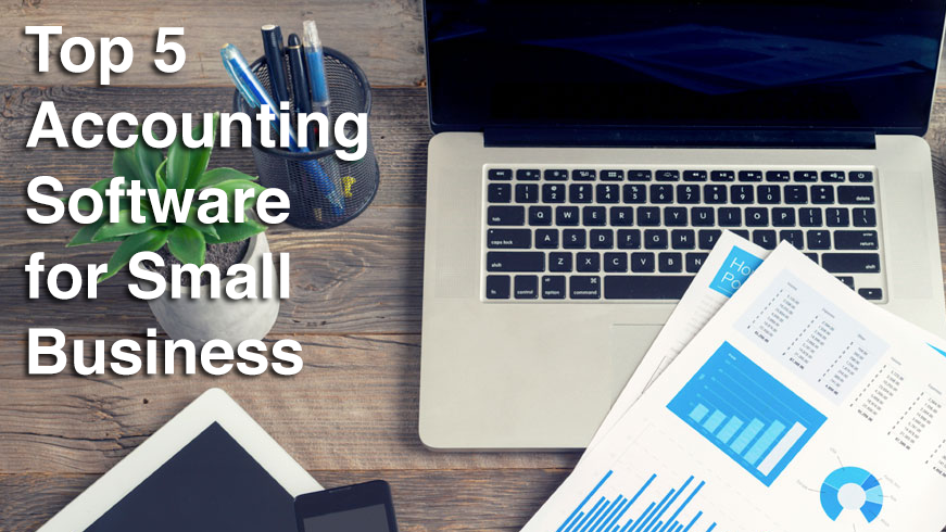 Top 5 Accounting Software for Small Business in 2018 - Financesonline.com