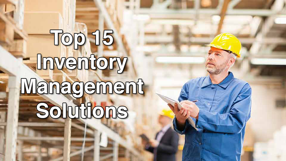 Inventory Management Software Reviews: 15 Most Popular