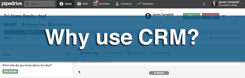 Why use CRM?