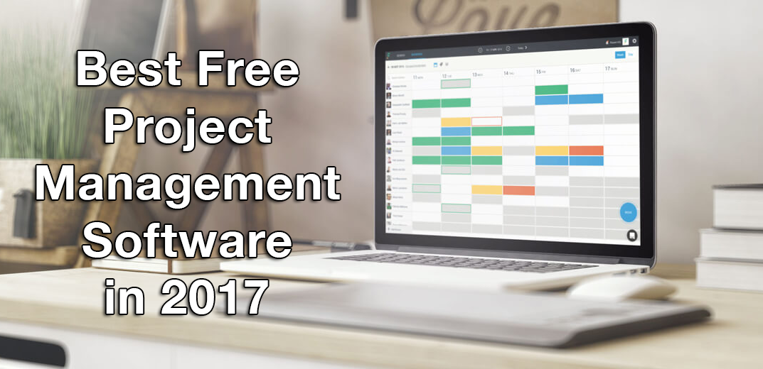 Best Free Project Management Software To Consider In 2017
