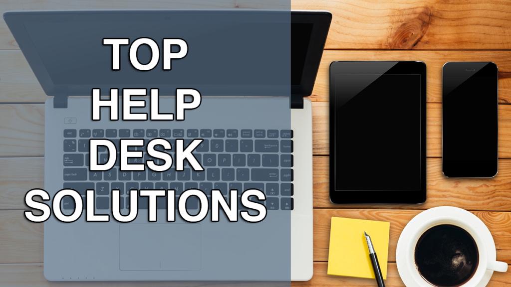 20 Best Help Desk Software Solutions Of 2019