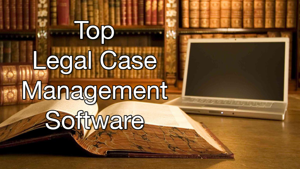 20 Best Legal Case Management Software Programs for Small