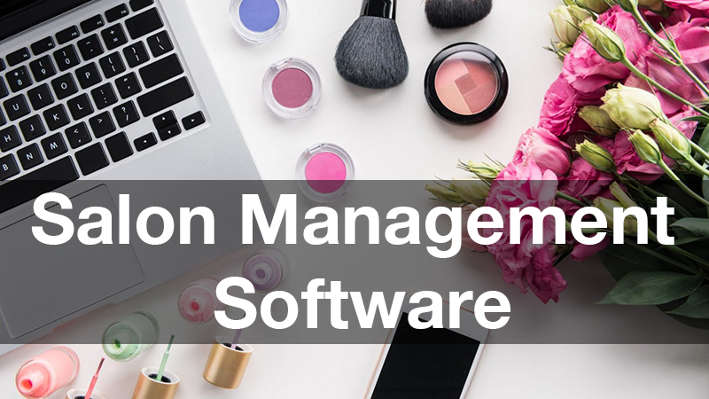 Best Salon Software Reviews List & Comparisons | Expert's