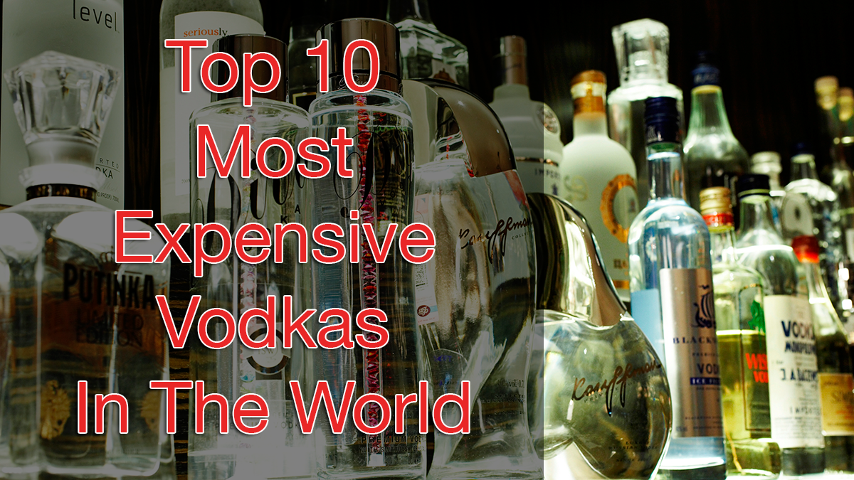 Top 10 Most Expensive Vodkas In The World Russo Baltique
