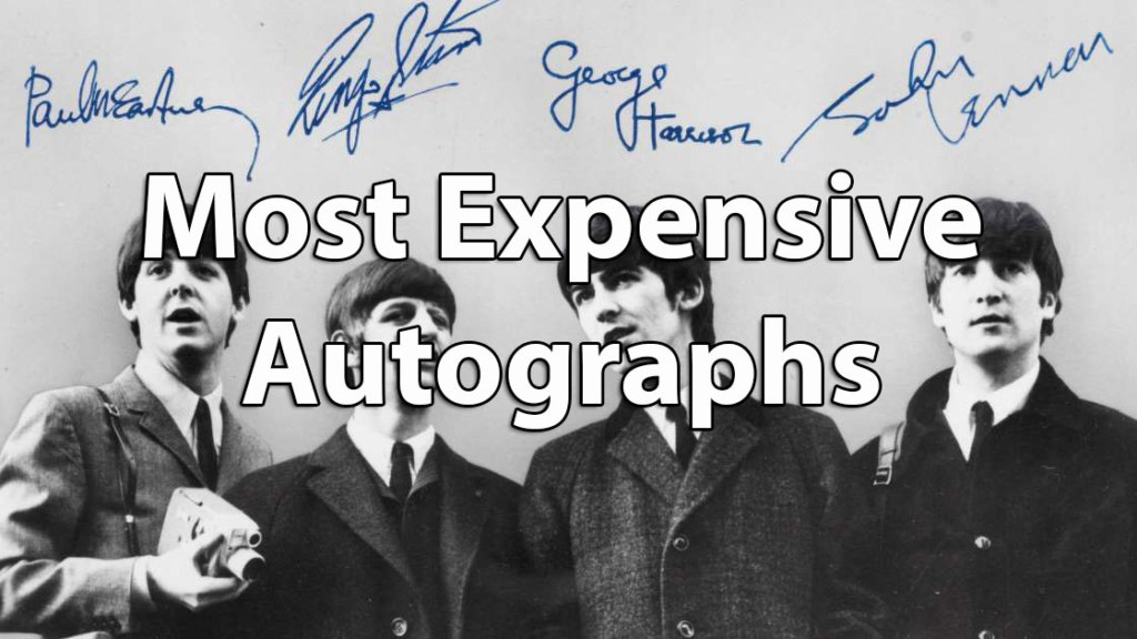 10 Of The Worlds Most Expensive Autographs Whose