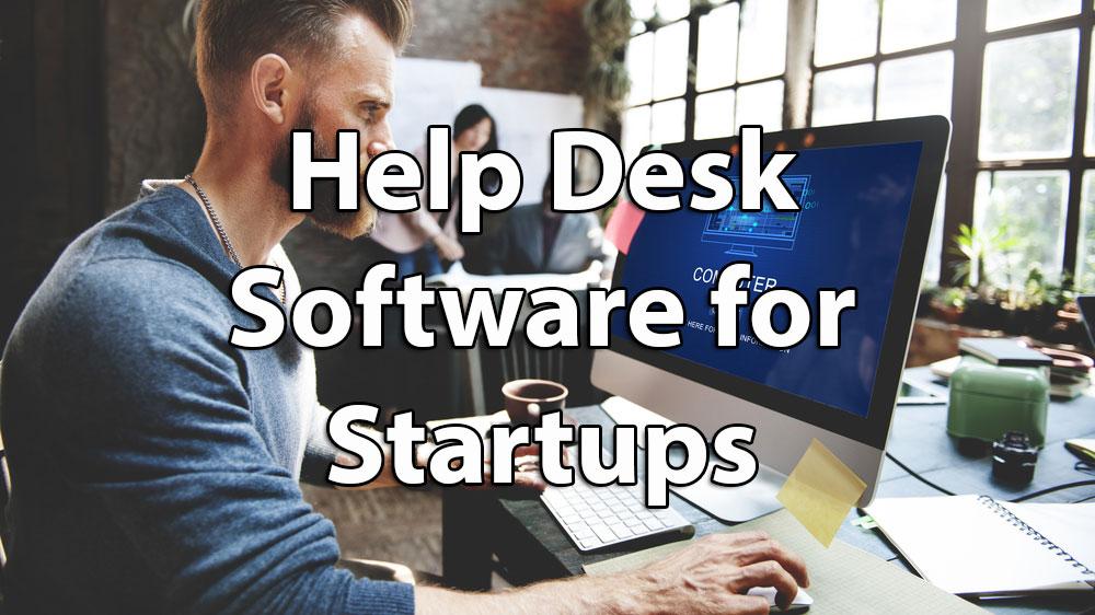 Help Desk Software For Startups