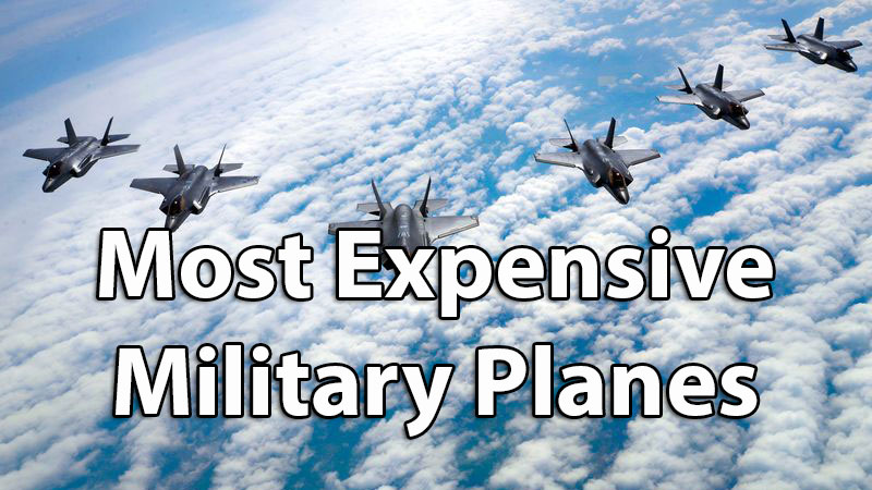 Top 10 Most Expensive Military Planes Manufactured In America