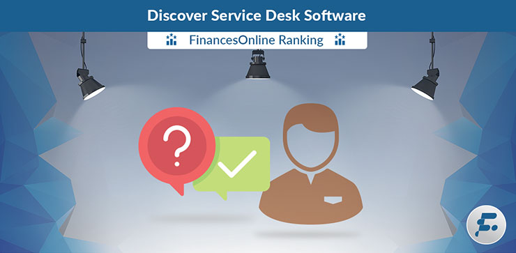 Best Service Desk Software Reviews Comparisons 2019 List