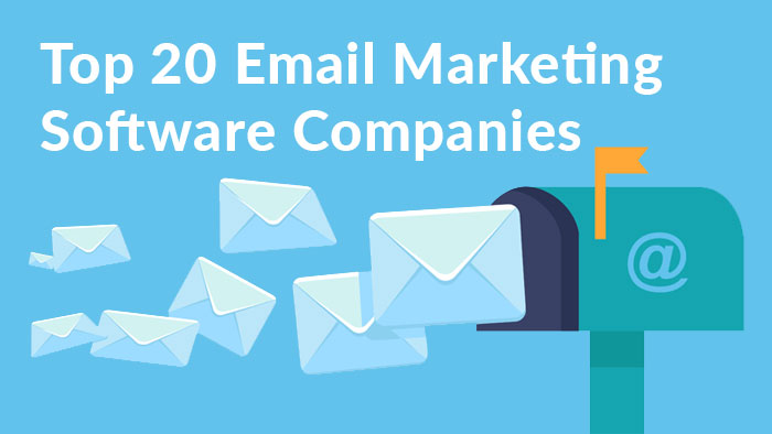Top 20 Email Marketing Software Companies