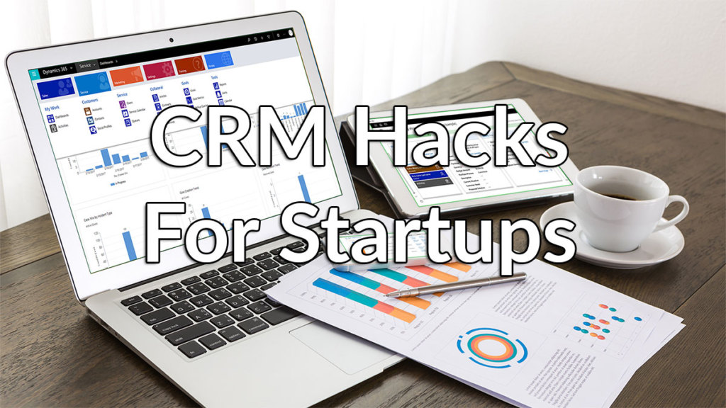 CRM Hacks Every Startups