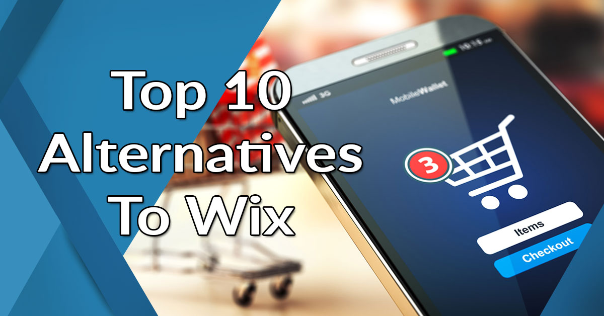 Top 10 Alternatives to Wix: Analysis of eCommerce Tools