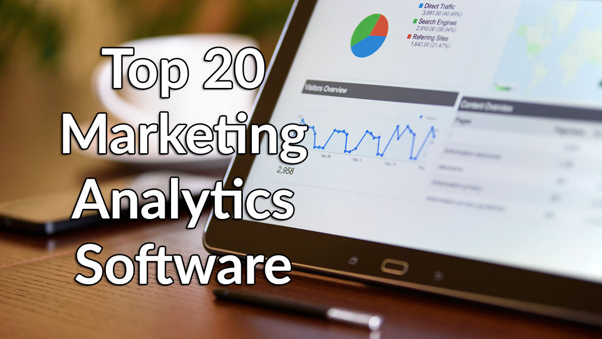20 Best Marketing Analytics Software for 2019