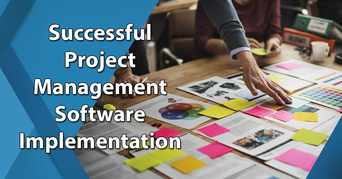 Successful Project Management Software Implementation