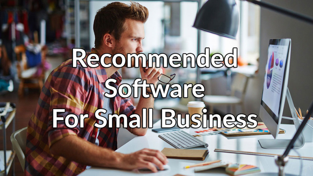 Software for Small Business: A Comprehensive Guide to the Most