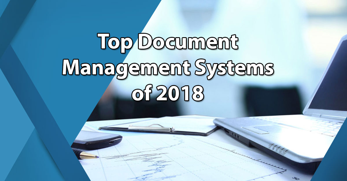 15 Best Document Management Systems Of 2019