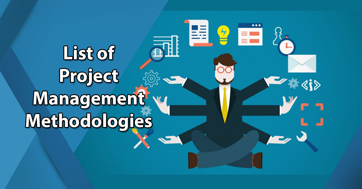 List Of Project Management Methodologies Comparison
