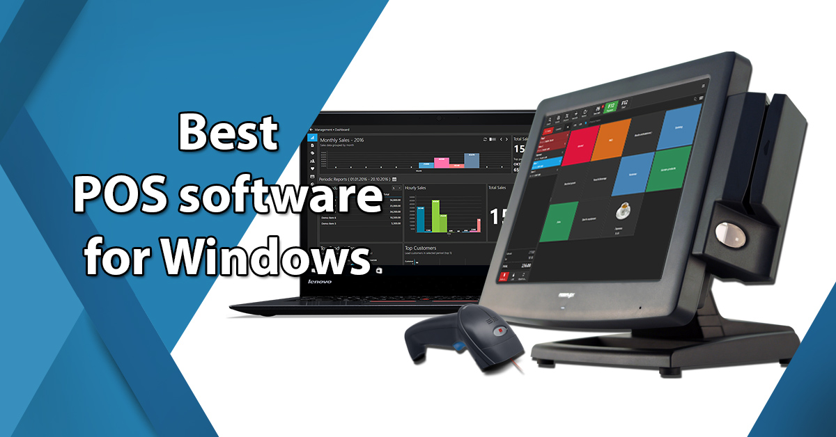 Best POS Software for Windows 10, Windows 7 and Windows XP