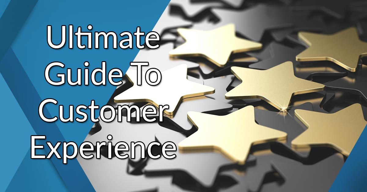 Ultimate guide to customer experience
