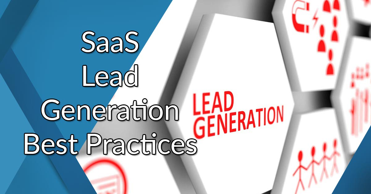 SaaS Lead Generation Best Practices: Strategy Guide With