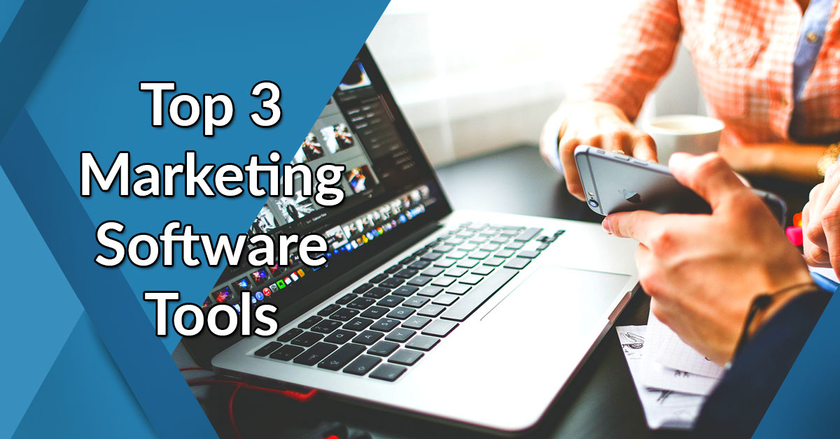 top 3 marketing software tools