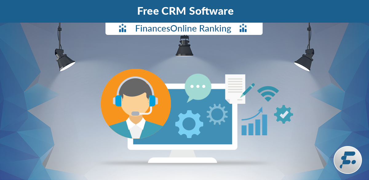 Guide to Best Free CRM Software Solutions to Consider in 2019