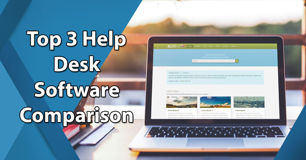 Top 3 Help Desk Software Comparison Of Freshdesk