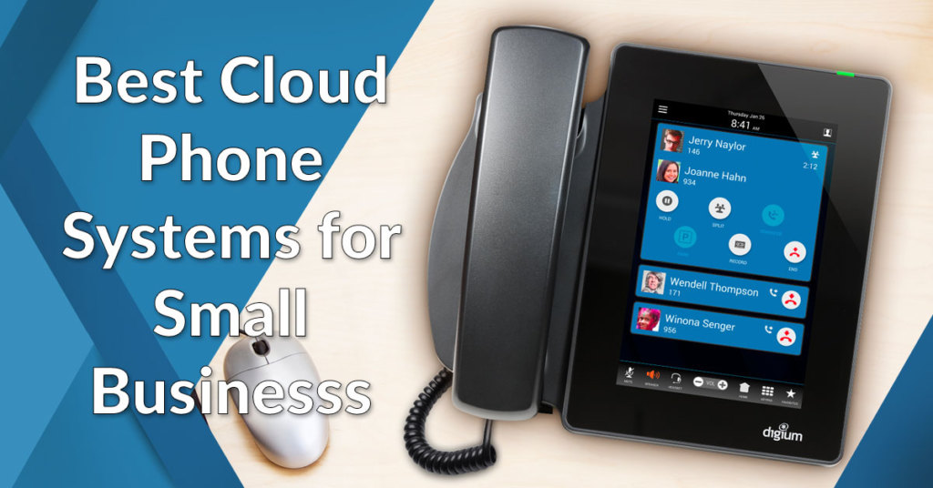 Cloud Phone Systems For Small Business