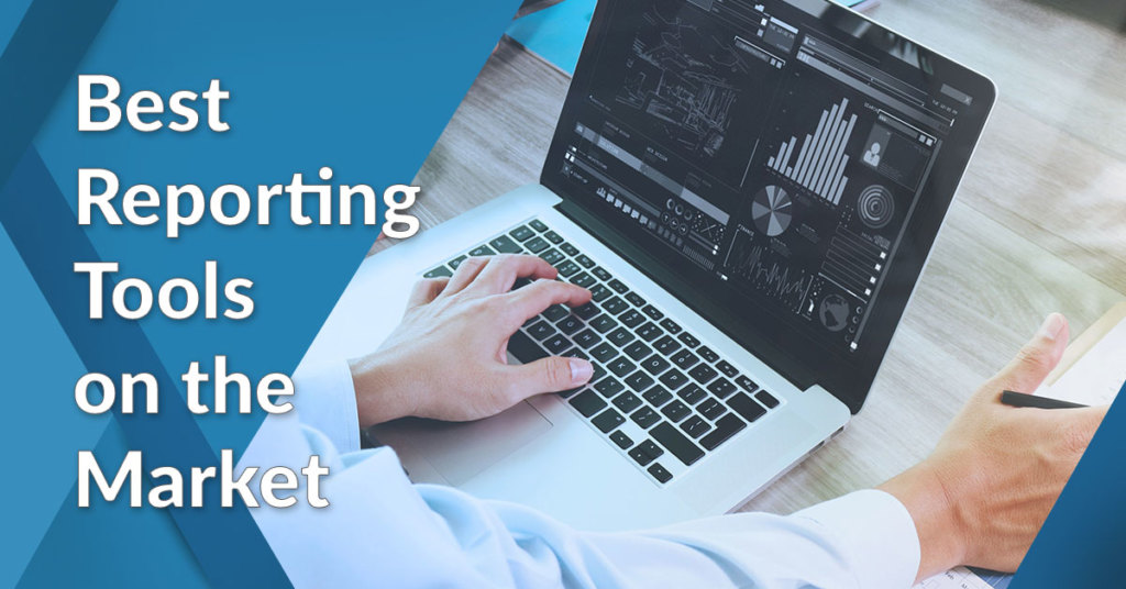 Which Reporting Tool Is Best in Market? - Financesonline com