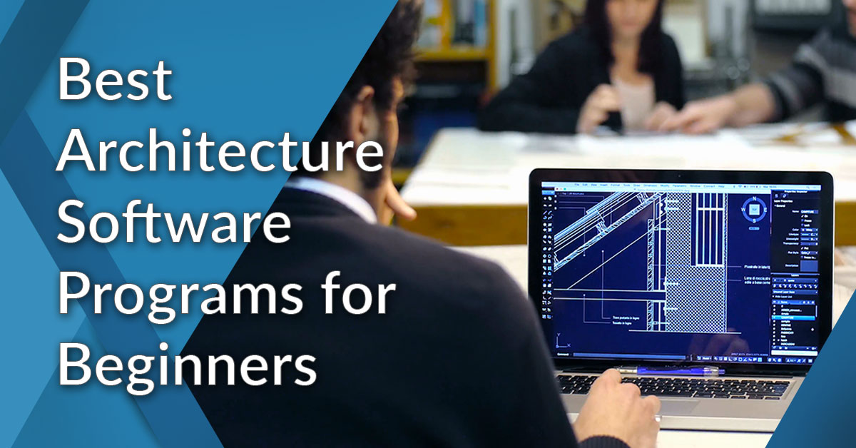 12 Best Architecture Software Programs For Beginners Financesonline Com
