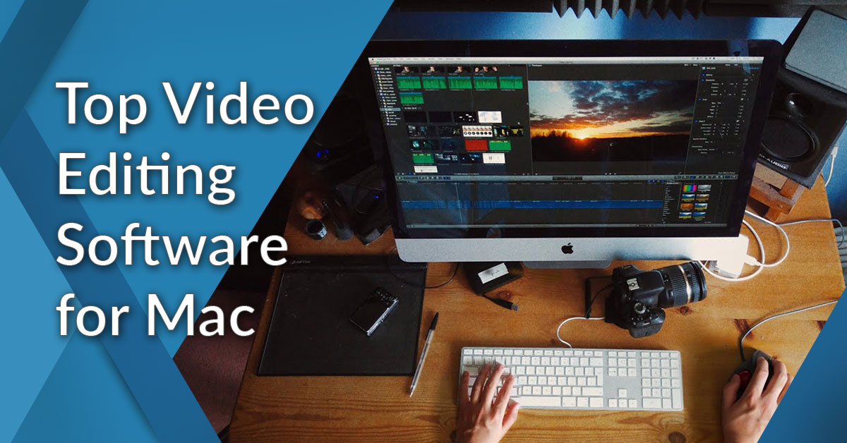 12 Best Video Editing Software for Mac in 2019
