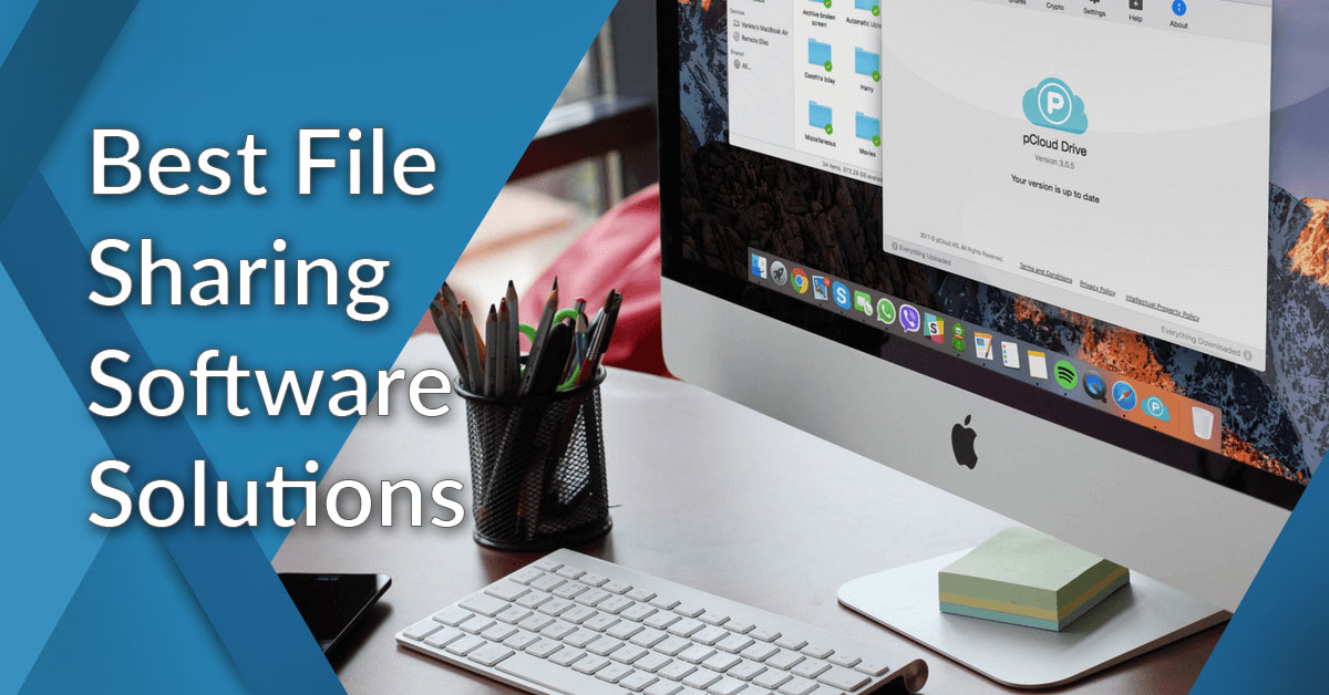20 Best File Sharing Software Solutions of 2019 - Financesonline com
