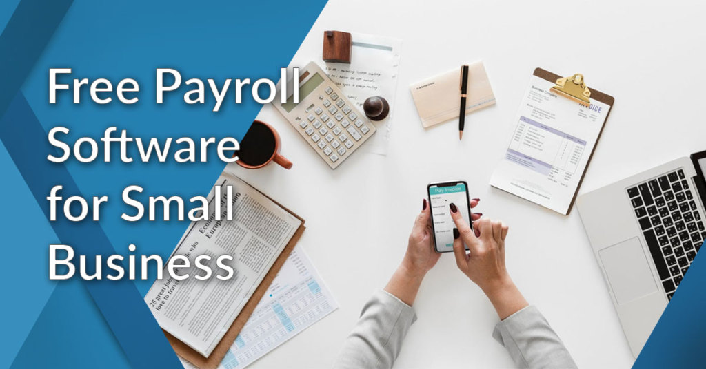 Free Payroll Software for Small Business in 2019