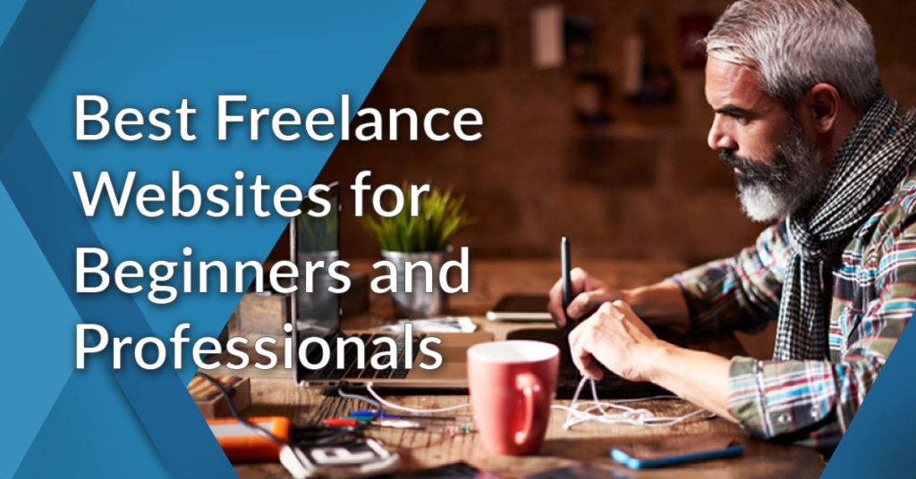 20 Best Freelance Websites for Beginners and Professionals