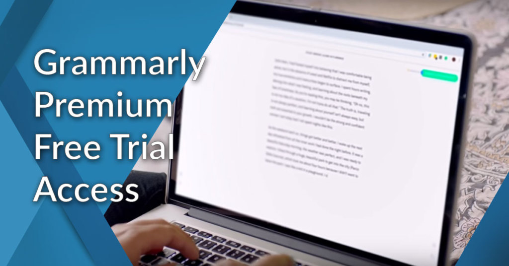 Grammarly Premium Free Trial Access 2019: How To Get It