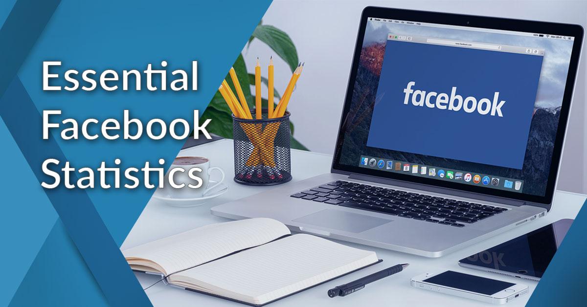 essential facebook statistics