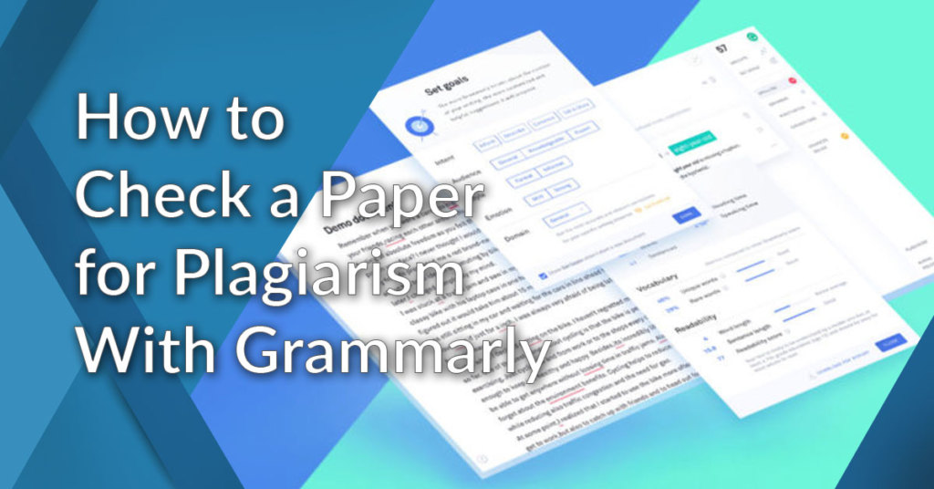 check for plagiarism with grammarly
