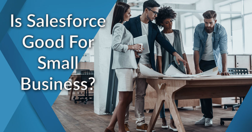 Is salesforce good for small businesses