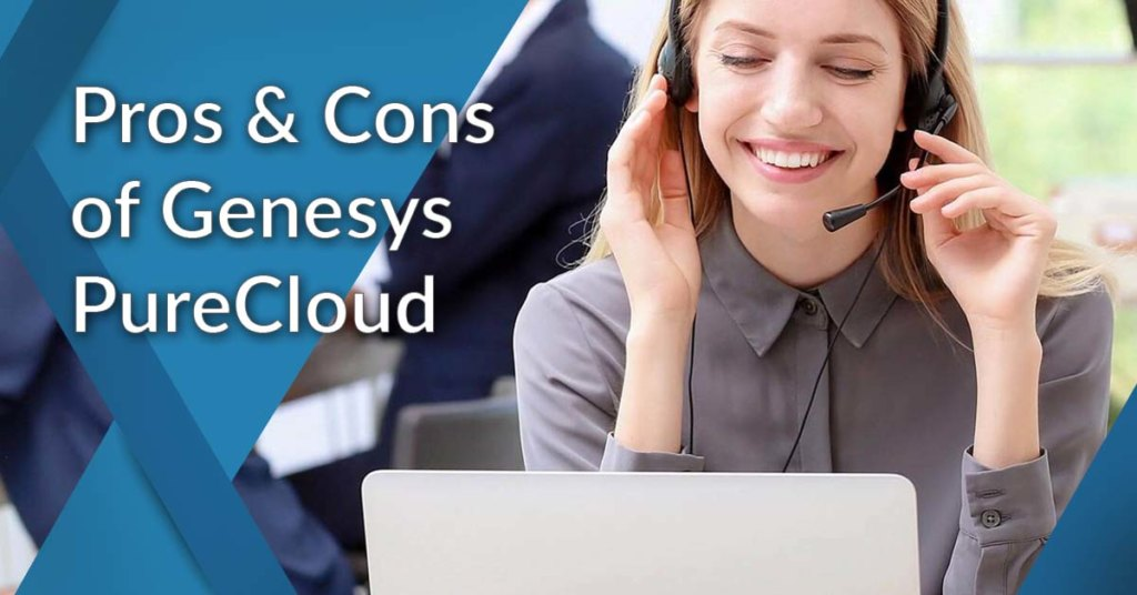 genesys purecloud pros and cons