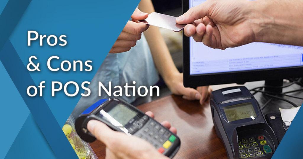 POS Nation advantages & disadvantages