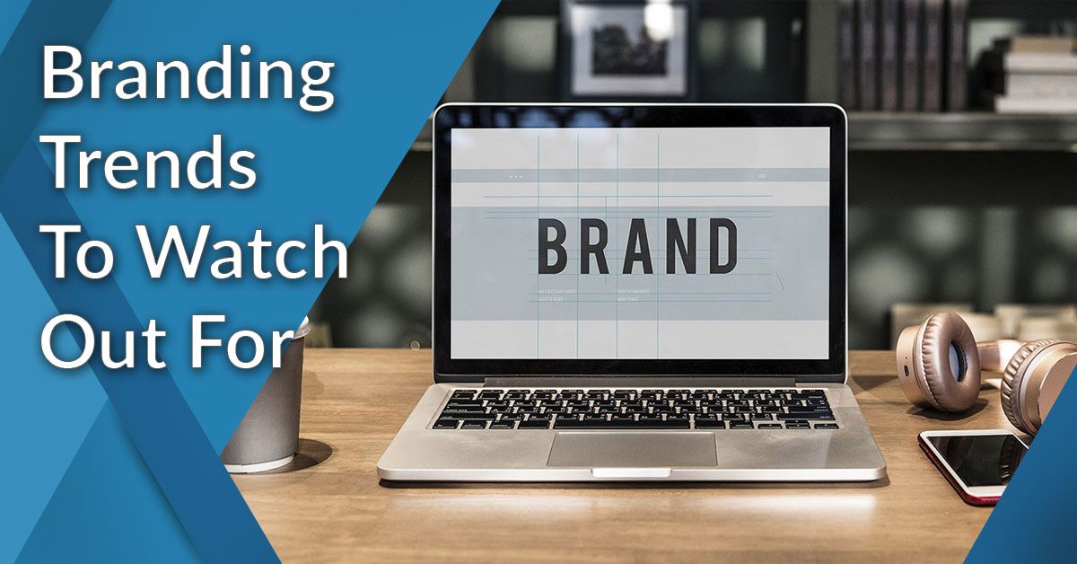 Branding Trends 2020.17 Branding Trends For 2020 Latest Predictions To Watch Out