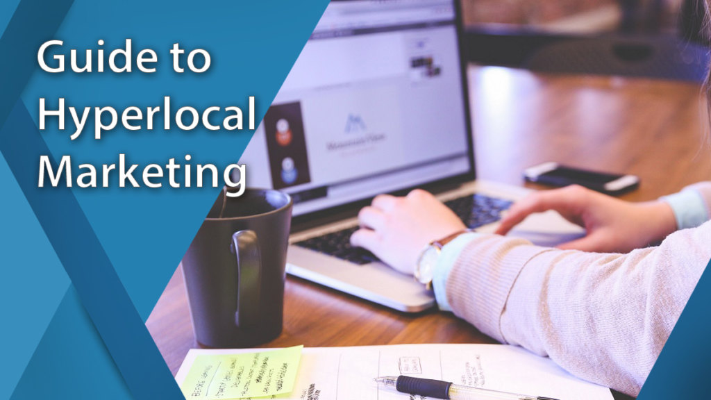 guide to hyperlocal marketing
