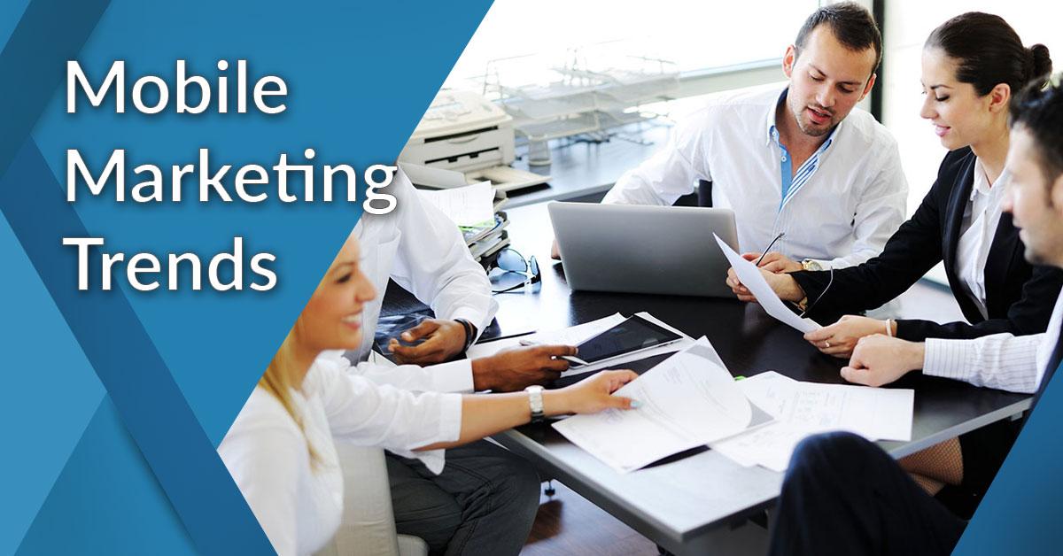 latest on mobile marketing
