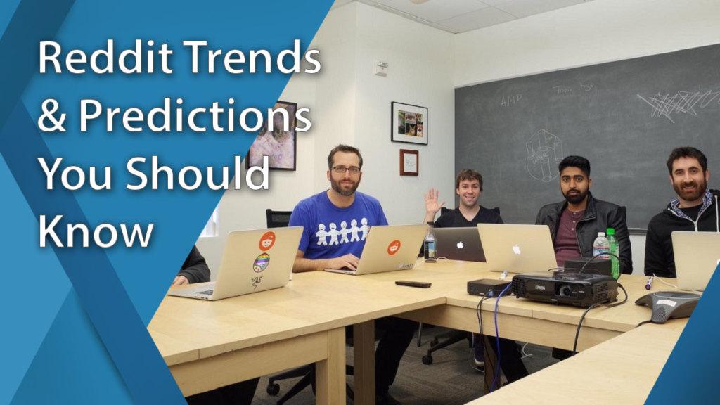 Reddit Predictions You Should Know