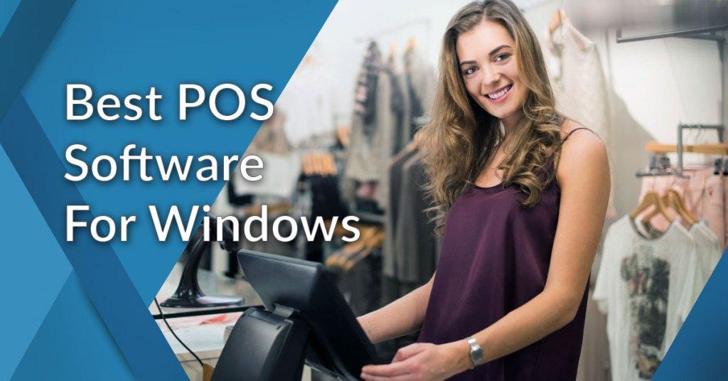 Best Pos Software For Windows 10 Windows 7 And Windows Xp Financesonline Com