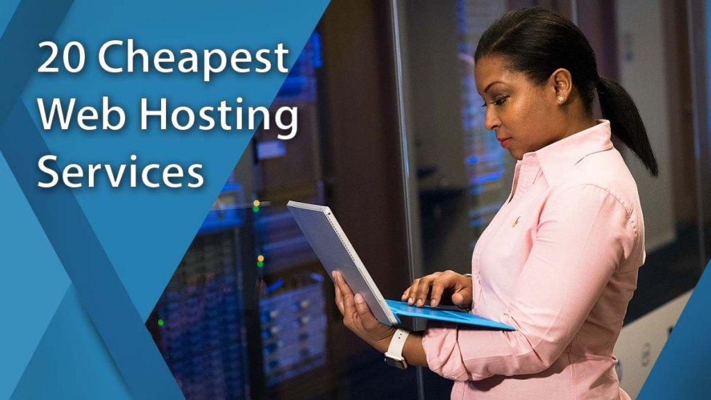 20 Best Cheapest Web Hosting Sites Of 2020 Financesonline Com