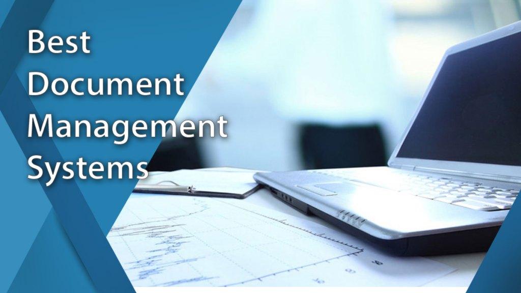 15 Best Document Management Systems Of 2020 Financesonline Com